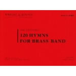 Revised Edition 120 Hymns for Brass Band Solo Horn